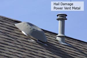 Hail Damage to metal power vent